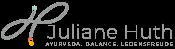 Juliane Huth - Ayurveda. Balance. Lebensfreude